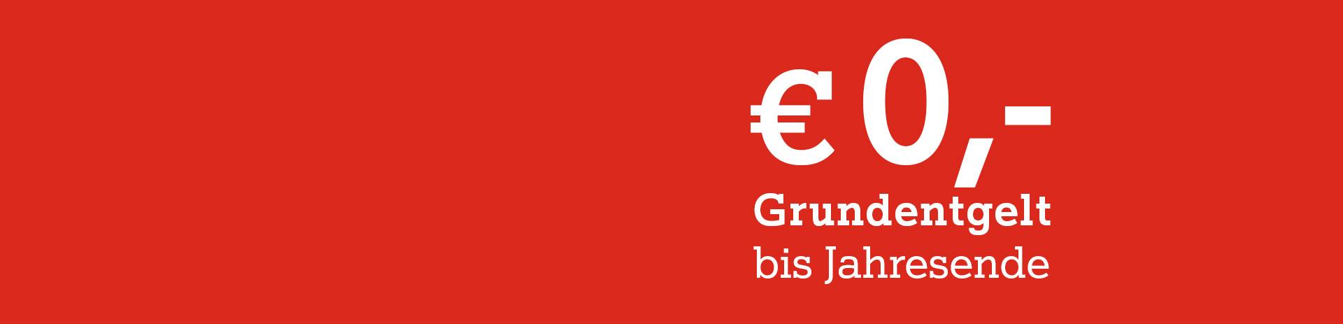€0,- bis Jahresende