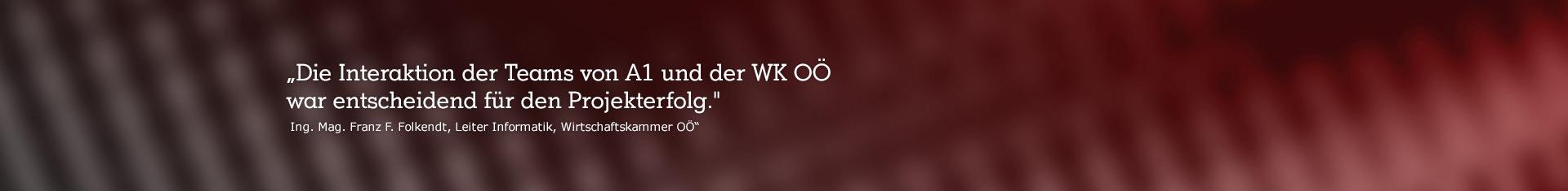 """abstraktres Bild mit Zitat """"Die Interaktion der Teams von A1 und der WK OÖ war entscheidend für den Projekterfolg."""